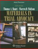 Materials in Trial Advocacy : Problems and Cases, Mauet, Thomas A. and Wolfson, Warren D., 0735556318