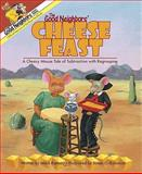 The Good Neighbors' Cheese Feast : A Cheesy Mouse Tale of Subtraction with Regrouping, Ramsay, Mark, 0984286314