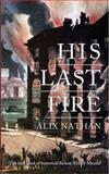 His Last Fire, Nathan, Alix, 1908946318
