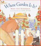 Whose Garden Is It?, Mary Ann Hoberman, 0152026312