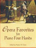 Opera Favorites for Piano Four Hands, Preston W. Orem, 048644631X