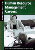 Opportunities in Human Resource Management Careers, McKenzie, J. Steven and Traynor, William J., 0658016318
