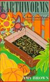 Earthworms Unlimited, Amy Brown, 0864176317
