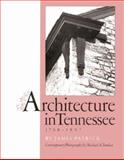 Architecture in Tennessee, 1768-1897, Patrick, James, 087049631X