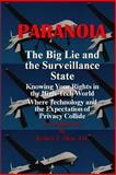 Paranoia the Big Lie and the Surveillance State, Robert Allen, 149235631X