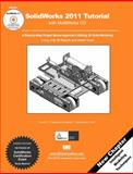 SolidWorks 2011 Tutorial, Planchard, David C. and Planchard, Marie P., 1585036315
