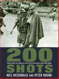 200 Shots : Damien Parer and George Silk with the Australians at War in New Guinea, McDonald, Neil and Brune, Peter, 1741146313