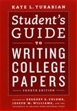 Student's Guide to Writing College Papers, Turabian, Kate L., 0226816311