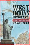 West Indian Blacks : An Immigrant Success Story?, Model, Suzanne, 0871546310