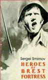 Heroes of Brest Fortress, Sergei Smirnov, 0898756316