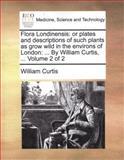 Flora Londinensis, William Curtis, 1140966316