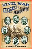 Civil War Goats and Scapegoats, H. Donald Winkler, 1581826311