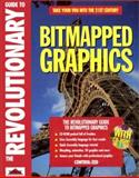 The Revolutionary Guide to Bitmapped Graphics, Control Zed Staff, 1874416311