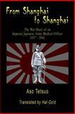 From Shanghai to Shanghai, Tetsuo Aso, 189193631X