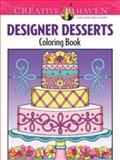 Creative Haven Designer Desserts Coloring Book, Eileen Rudisill Miller, 0486496325