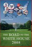 The Road to the White House 2008, Wayne, 0495096326