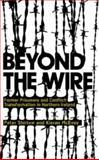 Beyond the Wire : Former Prisoners and Conflict Transformation in Northern Ireland, Shirlow, Peter and McEvoy, Kieran, 0745326323