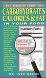 The Nutribase Guide to Carbohydrates, Calories and Fat in Your Food, Arthur Ulene, 0895296322
