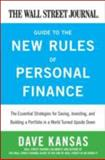 The Wall Street Journal Guide to the New Rules of Personal Finances, Dave Kansas, 0061986321
