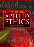 Encyclopedia of Applied Ethics, , 0123736323