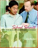 School Smarts : The Four Cs of Academic Success, Burke, Jim, 0325006326