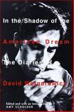 In the Shadow of the American Dream, David Wojnarowicz, 0802116329