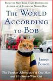 The World According to Bob, James Bowen, 1250046327