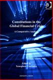 Constitutions in the Global Financial Crisis : A Comparative Analysis, Contiades, Xenophon, 1409466329