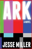 Ark, Jesse Miller, 1496116321