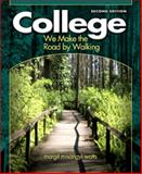 College : We Make the Road by Walking, Watts, Margit Misangyi, 0131196324