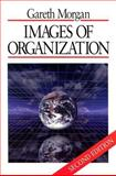 Images of Organization, Morgan, Gareth, 0761906320