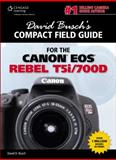 David Busch's Compact Field Guide for the Canon EOS Rebel T5i/700D, Busch, David D., 1285856325