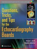 Questions, Tricks, and Tips for the Echocardiography Boards, Sorrell, Vincent L. and Jayasuriya, Sasanka, 1451176325