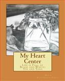 My Heart Center, Doris Richardson-Edsell, 1500436321