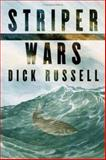 Striper Wars, Dick Russell, 1559636327