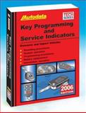 2006 Key Programming and Service Indicators (Coverage 94-05), Autodata, 1893026329