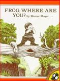 Frog, Where Are You?, Mercer Mayer, 0140546324