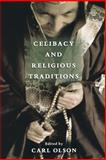 Celibacy and Religious Traditions, , 0195306325