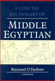 Concise Dictionary of Middle Egyptian 2nd Edition