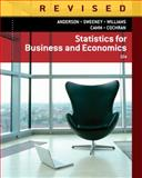 Statistics for Business and Economics, Revised, Anderson, David R. and Sweeney, Dennis J., 128584632X