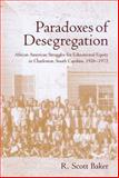 Paradoxes of Desegregation