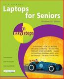 Laptops for Seniors in Easy Steps, Windows 8. 1 Edition, Nick Vandome, 1840786329