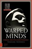 Warped Minds : Cinema and Psychopathology, Trifonova, Temenuga, 9089646329