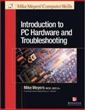 Introduction to PC Hardware and Troubleshooting, Meyers, Michael, 0072226323