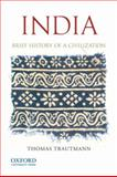 India : Brief History of a Civilization, Trautmann, Thomas R., 0199736324