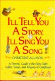 I'll Tell You a Story, I'll Sing You a Song, Christine Allison, 0440506328