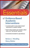 Essentials of Evidence-Based Academic Interventions, Wendling, Barbara J. and Mather, Nancy, 0470206322