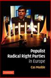 Populist Radical Right Parties in Europe, Mudde, Cas, 0521616328