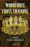 Workforce Cross Training, Nembhard, David A., 0849336325