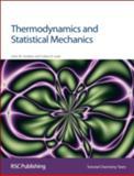 Thermodynamics and Statistical Mechanics, Seddon, John M. and Gale, Julian D., 0854046321